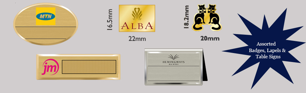 Assorted Name Badges, Lapels & Table Signs
